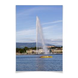 """Плакат A2(42x59) """"Женева. Фонтан  Же-До"""" - горы, вода, фонтан, озеро, швейцария"""