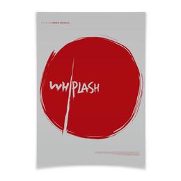"""Плакат A2(42x59) """"Одержимость / Whiplash"""" - джаз, барабанщик, одержимость, whiplash, дэмьен шазелл"""