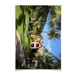 """Плакат A2(42x59) """"""""Доминикана. Тропический сад"""""""" - лето, путешествия, travel, пальмы, доминикана"""