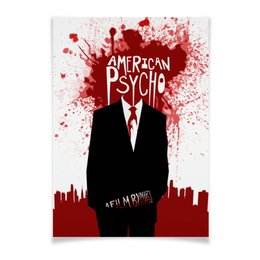 "Плакат A2(42x59) ""Американский психопат / American Psycho"" - кровь, американский психопат, костюм, american psycho, кристиан бэйл"