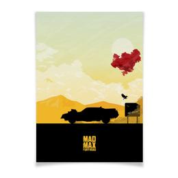 "Плакат A2(42x59) ""Безумный Макс"" - mad max, безумный макс, шарлиз терон, том харди, дорога ярости"