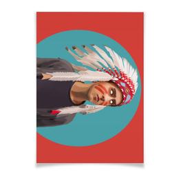 """Плакат A2(42x59) """"Индеец 21 века"""" - арт, люди, индеец, попарт, 2016"""