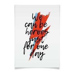"""Плакат A2(42x59) """"Heroes. Дэвид Боуи"""" - музыка, heroes, дэвид боуи, боуи, david bowie"""