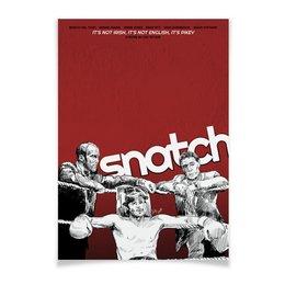 """Плакат A2(42x59) """"Большой куш / Snatch"""" - бокс, snatch, брэд питт, большой куш, джейсон стейтем"""