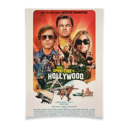 "Плакат A2(42x59) ""Однажды в Голливуде / Once Upon Time in Hollywood"" - леонардо дикаприо, брэд питт, квентин тарантино, однажды в голливуде, once upon a time in hollywood"