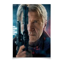 "Плакат A2(42x59) ""Звездные войны - Хан Соло"" - кино, фантастика, star wars, звездные войны, дарт вейдер"