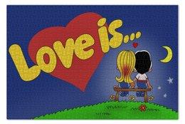 """Пазл 73.5 x 48.8 (1000 элементов) """"Love is..."""" - любовь, love is, 8 марта, день рождения"""