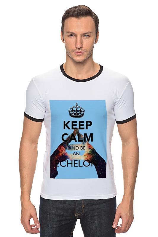 Футболка Рингер Printio Keep calm and be an echelon футболка wearcraft premium printio keep calm