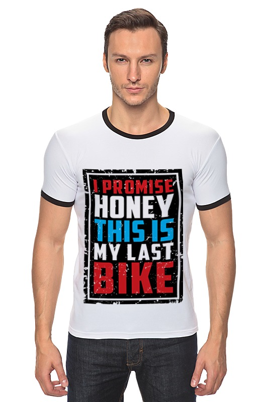 Футболка Рингер Printio I promise honey this is my last bike love is любимая я обещаю тебе чеки для исполнения желаний