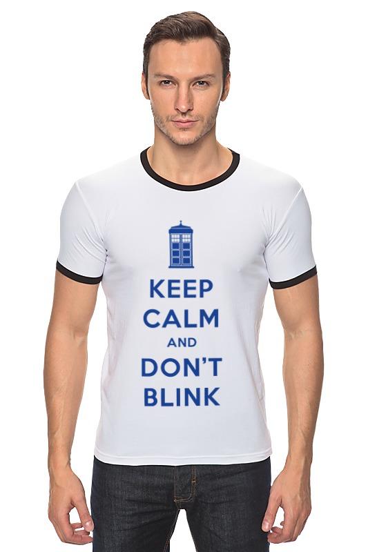 Футболка Рингер Printio Keep calm and don't blink (tardis) футболка wearcraft premium printio keep calm
