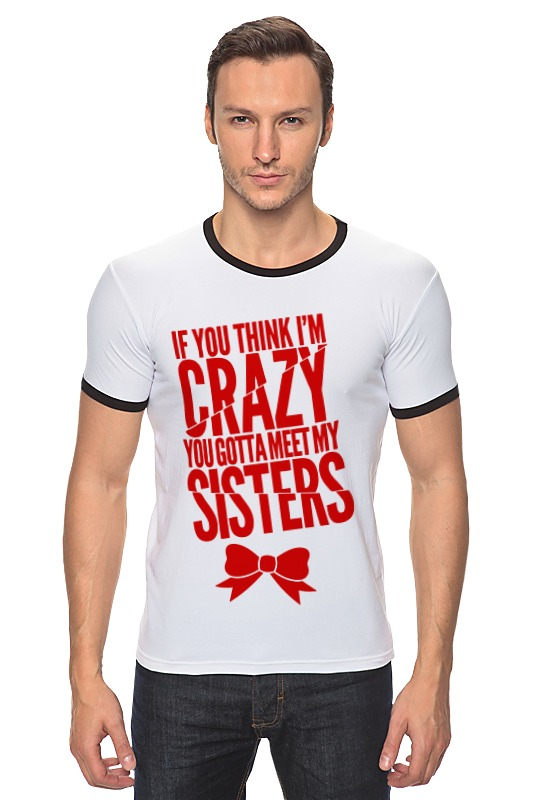 Футболка Рингер Printio Безумная сестра футболка классическая printio безумная сестра