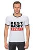 """Футболка """"Рингер"""" (Мужская) """"Лучший Отец (Best Dad Ever)"""" - папа, отец, father, dad, батя"""