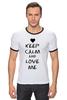 """Футболка """"Рингер"""" (Мужская) """"Love Me"""" - сердце, любовь, 14 февраля, влюбленные, keep calm"""