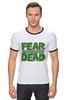 "Футболка ""Рингер"" (Мужская) ""Ходячие Мертвецы (The Walking Dead)"" - страх, fear, ходячие мертвецы, walking dead"