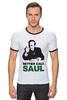 """Футболка Рингер """"Better call Saul"""" - во все тяжкие, breaking bad, better call saul, лучше звоните солу, сол гудман"""