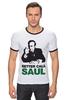 """Футболка """"Рингер"""" (Мужская) """"Better call Saul"""" - saul goodman, better call saul, лучше звоните солу, сол гудман"""