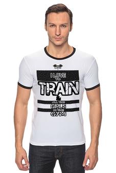 "Футболка ""Рингер"" (Мужская) ""я люблю тренировки!"" - спорт, gym, спортзал, тренировки, грубый шрифт"