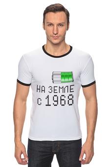 """Футболка Рингер """"на Земле с 1968"""" - на земле с 1968"""