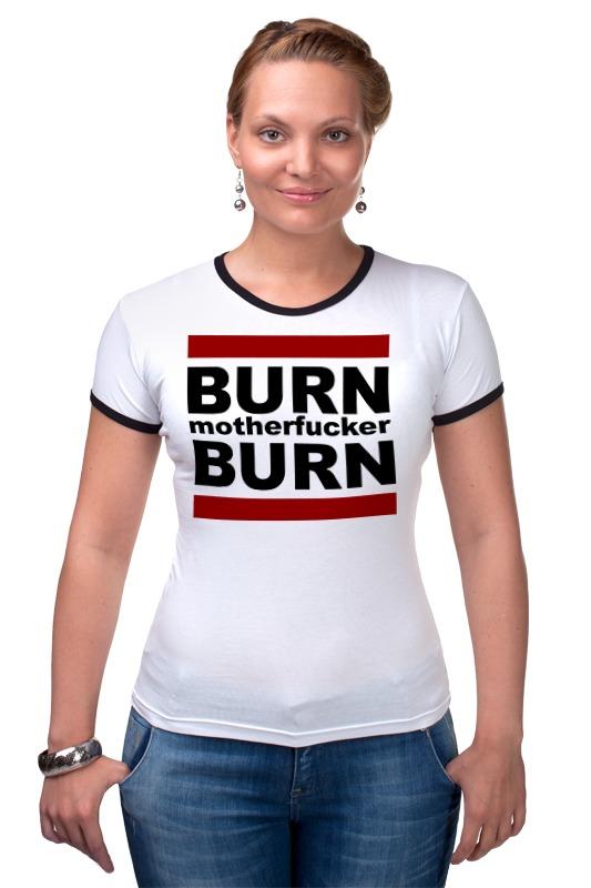 Футболка Рингер Printio Burn!