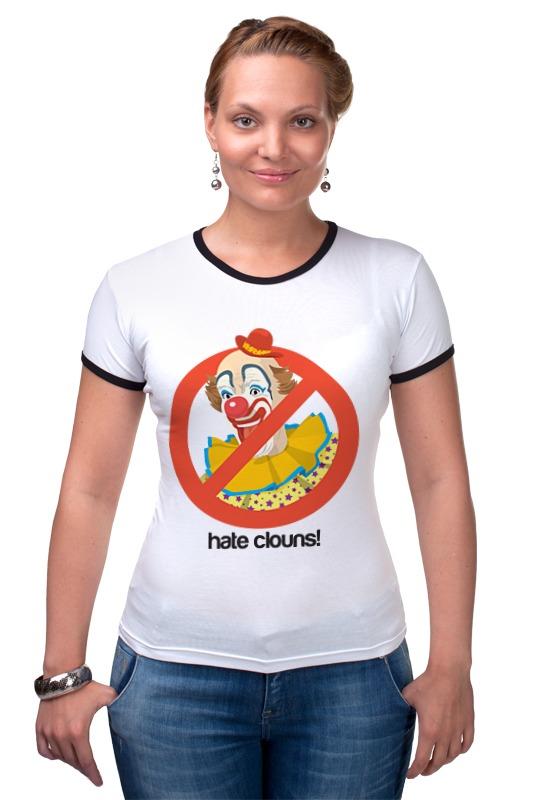Футболка Рингер Printio Ненавижу клоунов! футболка рингер printio война никогда не меняется