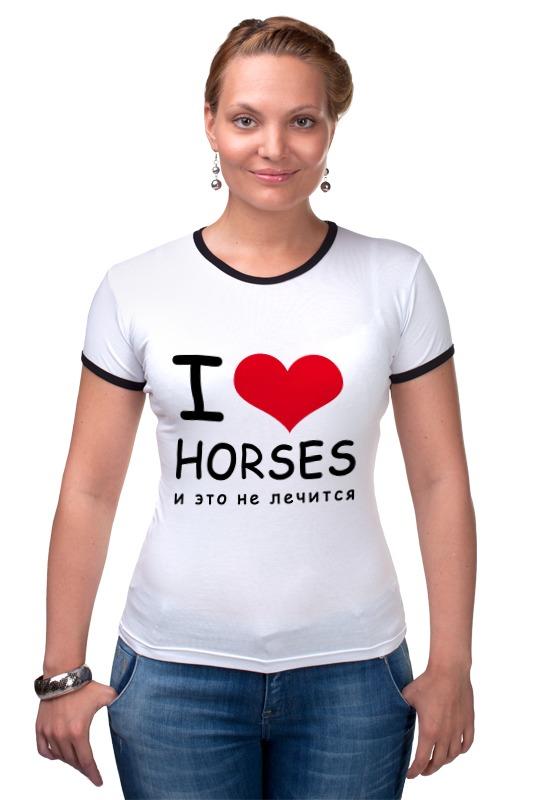 Футболка Рингер Printio I love horses футболка классическая printio i love horses