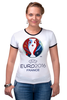 "Футболка Рингер ""evro 2016"" - футбол, france, франция, евро, uefa, уефа, 2016, чемпионат европы"