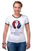 """Футболка """"Рингер"""" (Женская) """"Евро 2016"""" - футбол, france, франция, евро, uefa, 2016, euro 2016, чемпионат европы"""