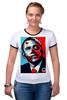 """Футболка """"Рингер"""" (Женская) """"Обама"""" - usa, обама, сша, президент, власть, obama"""