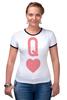 """Футболка """"Рингер"""" (Женская) """"Королева Сердец"""" - сердце, heart, карта, queen, дама"""