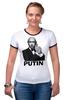 """Футболка """"Рингер"""" (Женская) """"Путин """" - россия, патриотические, путин, putin"""