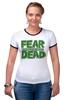"Футболка ""Рингер"" (Женская) ""Ходячие Мертвецы (The Walking Dead)"" - страх, fear, ходячие мертвецы, walking dead"