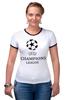"""Футболка """"Рингер"""" (Женская) """"Лига чемпионов"""" - футбол, uefa, лига чемпионов, champions league"""