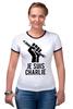 """Футболка """"Рингер"""" (Женская) """"Je Suis Charlie, Я Шарли"""" - charlie, шарли, je suis charlie, hebdo, сатирический"""