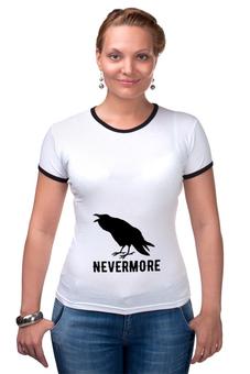 "Футболка Рингер ""Nevermore"" - crow, bird, nevermore, edgar, rawen"