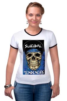"""Футболка """"Рингер"""" (Женская) """"Suicidal Tendencies"""" - metal, punk, suicidal tendencies, кроссовер-трэш"""