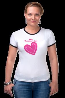 """Футболка """"Рингер"""" (Женская) """"""""LOVE"""""""" - праздник, день святого валентина, 14-февраля, розовое сердце"""