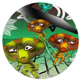 """Коврик для мышки (круглый) """"Инопланитяне"""" - инопланетяне, нло, марсиане, лунатики, летающая тарелка"""