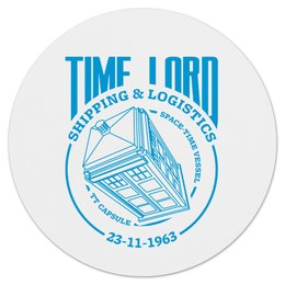 """Коврик для мышки (круглый) """"Time Lord"""" - сериал, doctor who, tardis, доктор кто, тардис"""