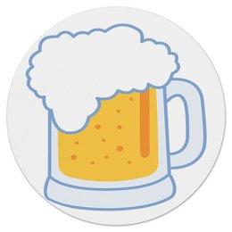 """Коврик для мышки (круглый) """"Пивной бокал """" - алкоголь, отдых, пиво, коврикдлямыши"""