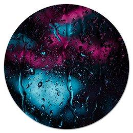 """Коврик для мышки (круглый) """"Дождь"""" - дождь, rainbow, enigma, неоновый свет, стекающие капли"""