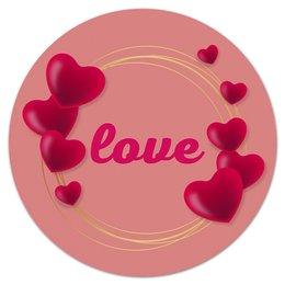 """Коврик для мышки (круглый) """"Любовная надпись."""" - сердце, любовь, девушка, настроение, чувства"""