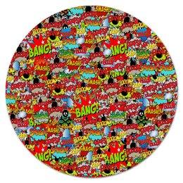 """Коврик для мышки (круглый) """"Bang!"""" - надписи, взрыв, поп-арт, мульт, бомба"""
