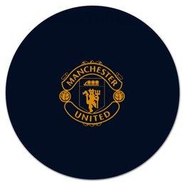 """Коврик для мышки (круглый) """"Манчестер Юнайтед"""" - logo, манчестер юнайтед, football club, футбольный клуб, machester united"""