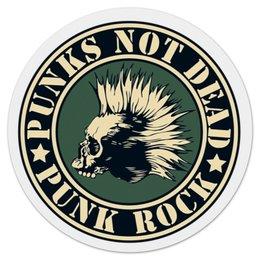 """Коврик для мышки (круглый) """"Punks Not Dead"""" - punk rock, панк, anarchy, анархия, панк рок"""