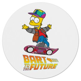 "Коврик для мышки (круглый) ""Bart To The Future"" - simpsons, симпсоны, back to the future, барт, наззад в будущее"
