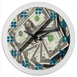 "Часы круглые из пластика ""Доллар"" - деньги, зелень, сша, доллар, купюра"