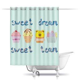 """Шторы в ванную """"Sweet dream - sweet team"""" - смешные, забавные, пирожные, funny cakes"""