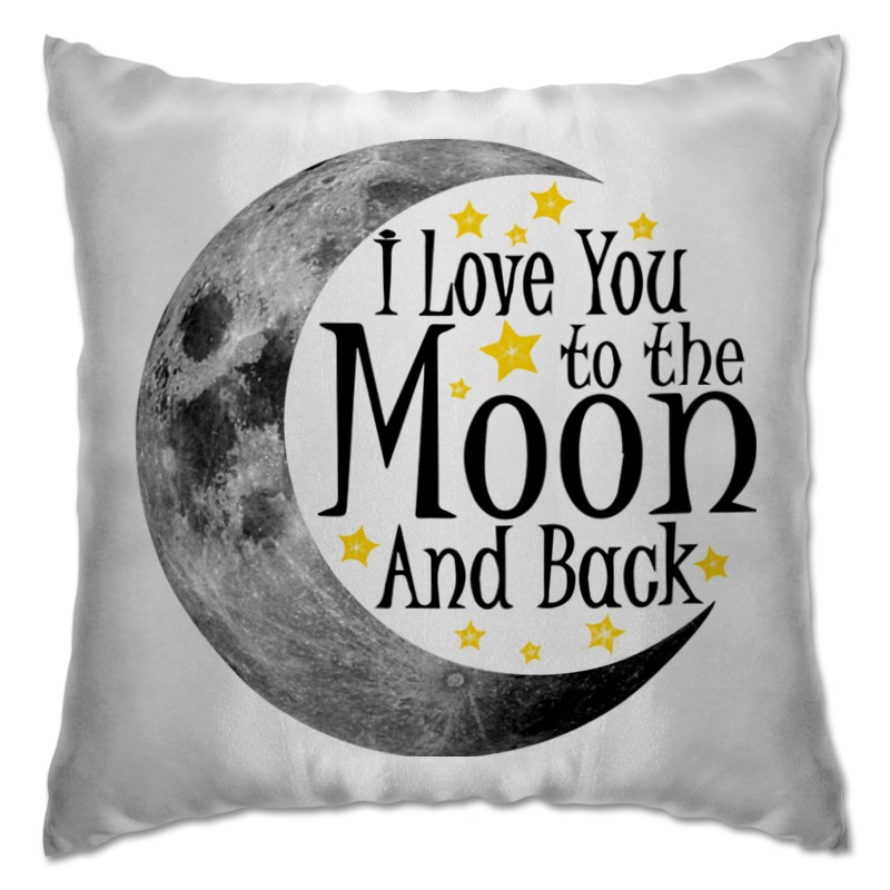 Подушка Printio Love you to the moon and back