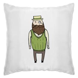 "Подушка ""Джентльмен с моноклем"" - шляпа, борода, усы, джентльмен, монокль"