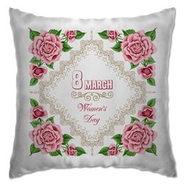 "Подушка ""8 марта"" - 8 марта, цветы"